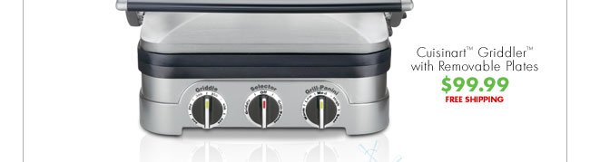 Cuisinart™ Griddler™ with Removable Plates $99.99 FREE SHIPPING