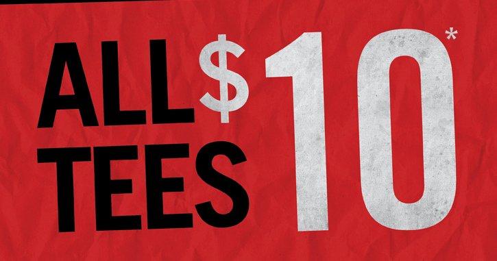 ALL TEES $10*