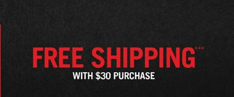 FREE SHIPPING*** WITH $30 PURCHASE