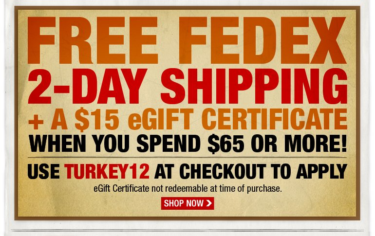 Free FedEx 2-Day shipping + a $15 eGift certificate when you spend $65 or more! Use code TBD at checkout to apply.