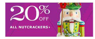 20% off all nutcrackers