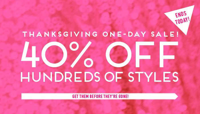 Thanksgiving Deals - 40% Off Sale - Shop Early! - Shop Now