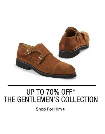 UP TO 70% OFF* THE GENTLEMEN'S COLLECTION