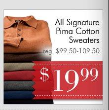 Signature Pima Cotton Sweaters - $19.99 USD