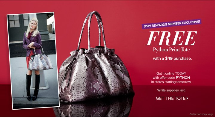 FREE Python Print Tote with  a $49 purchase.