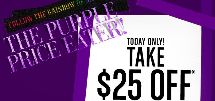 Enjoy $25 Off Your Order Today