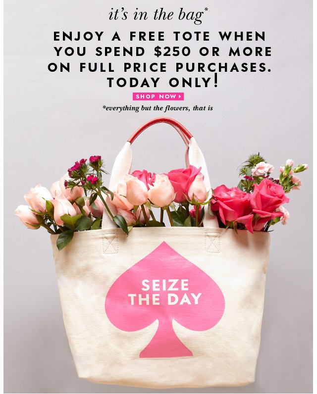 enjoy a free tote when you spend $250 or more on full price purchases. today only! shop now.