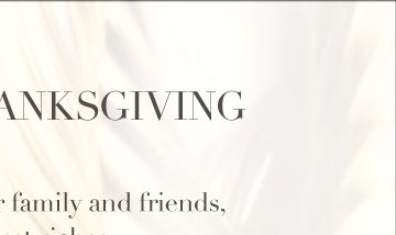 On this Thanksgiving let's give thanks for family and friends, life's greatest riches. A happy and healthy holiday from our family to yours. Enjoy complimentary shipping with any order*