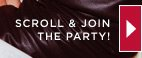 Scroll & Join The Party!
