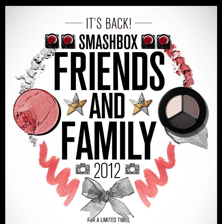 Smashbox Friends & Family