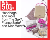 50% off Handbags and more from The Sak®, Franco Sarto® and Nine West®