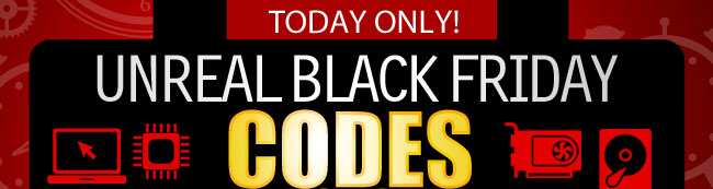 UNREAL BLACK FRIDAY  CODES UNLOCKED