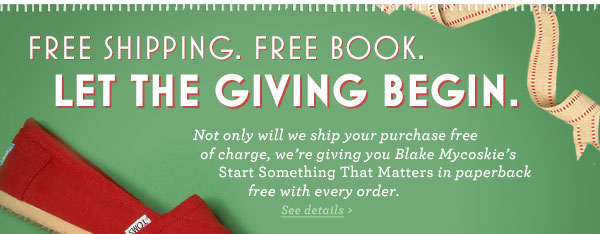 Free Shipping. Free book. Let the giving begin.