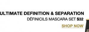 ULTIMATE DEFINITION & SEPARATION | DEFINICILS MASCARA SET $32 | SHOP NOW