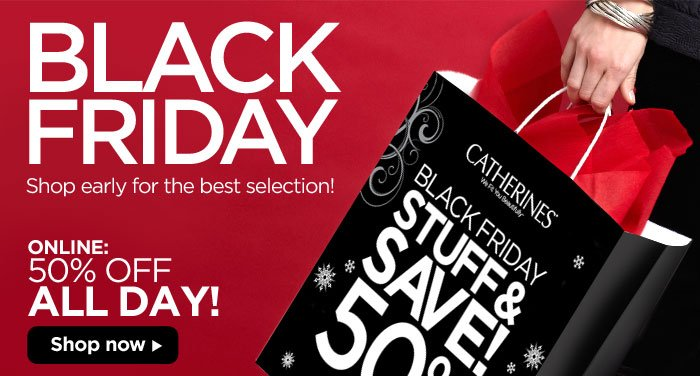 Shop Online All Day! Black Friday Stuff & Save! 50% off Sitewide!