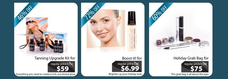 Purchase our Tanning Upgrade Kit for $59, our Boost-it for $6.99 and our Holiday Grab Bag for $75.