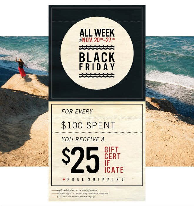 2 Days Left! Spend $100, Get a $25 Gift Certificate + Free Shipping!