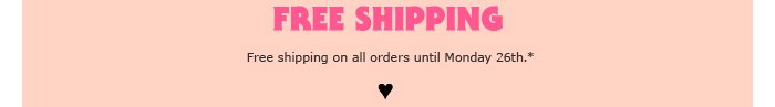Free Shipping - Free shipping on all orders until Cyber Monday.*