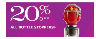 20% off all bottle stoppers