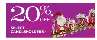 20% off select candleholders