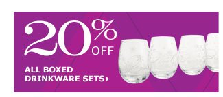 20% off all boxed drinkware sets