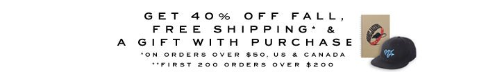 40% Off, Free Shipping, Gift with Purchase