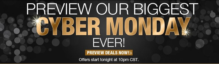 Preview Cyber Monday Offers!