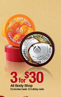 3 for $30 The Body Shop