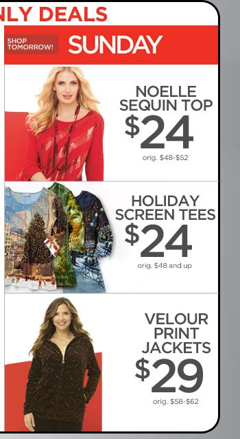 Sunday Online Only: Noelle Sequin Top, Holiday Screen Tees, and Velour Print Jackets!