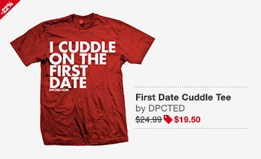 First Date Cuddle Tee Image