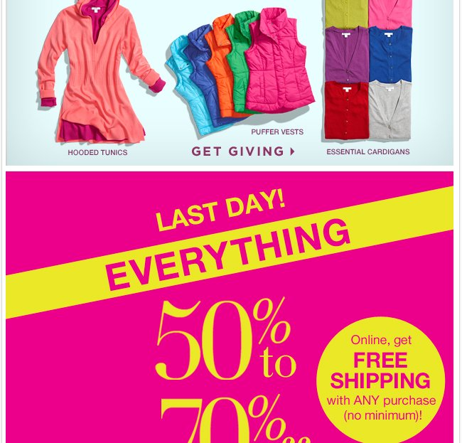 Last Day for 50% - 70% off Everything.  Shop Now!