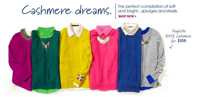 Cashmere dreams. SHOP NOW