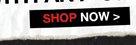 SHOP NOW>