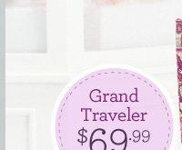 Grand Traveler - $69.99