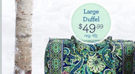 Large Duffel - $49.99