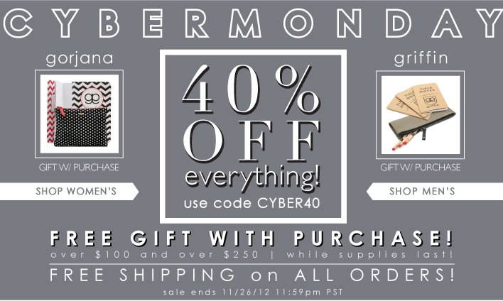 Cyber Monday   40% Off Everything
