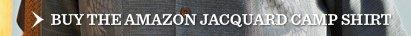 Buy The Amazon Jacquard Camp Shirt