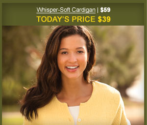 Whispe-Soft Cardigan | $59 | Today's Price $39