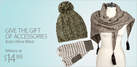 Give the gift of accesories from Nine West