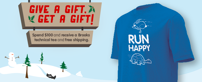 Give a gift, get a gift: free Run Happy technical tee with $100 purchase from BrooksRunning.com