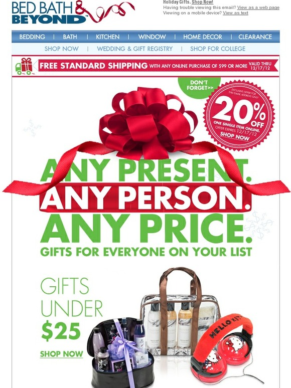 Get a $25 off $ coupon when you receive your card and a $10 reward certificate for every $10 you earn! Also receive: 5% back in rewards for every $1 you spend at Bed Bath & Beyond®, buybuy BABY®, Christmas Tree Shops®, Cost Plus World Market® and Harmon Face Values®.