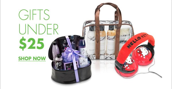GIFTS UNDER $25 SHOW NOW