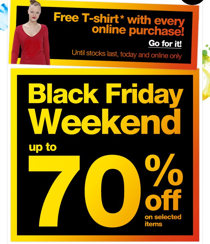 Black Friday Weekend up to 70% off on selected items