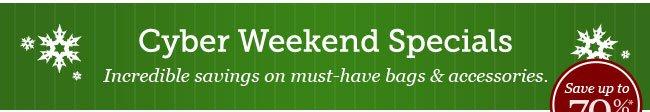 Cyber Weekend Specials