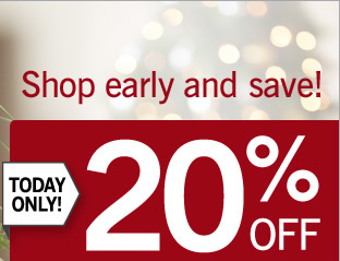 Today only! Save 20% off your entire online purchase*. Use promo code BLACKFRIDAY. Valid online only.