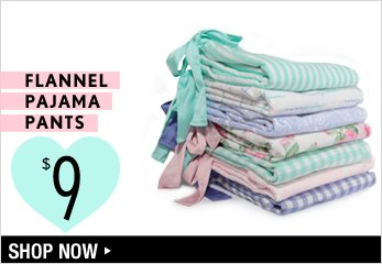 Flannel Pajama Pants at $9 - Shop Now