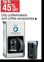Up to 45% off Drip coffeemakers and coffee accessories