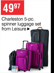 49.97 Charleston 5-pc. spinner luggage set from Leisure