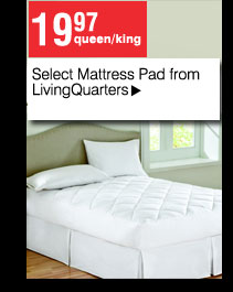 19.97 Queen/King Select Mattress Pad from LivingQuarters