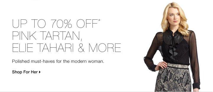 UP TO 70% OFF* PINK TARTAN, ELIE TAHARI & MORE